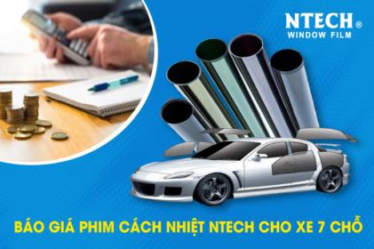 Bảng báo giá phim cách nhiệt NTECH cho xe 7 chỗ