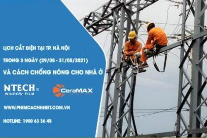 Lịch cắt điện tại Hà Nội trong 3 ngày và cách chống nóng cho nhà ở
