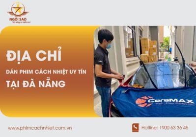 Top 5 địa chỉ dán phim cách nhiệt Uy tín tại Đà Nẵng