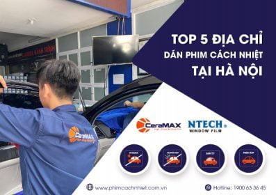 Top 5 địa chỉ dán phim cách nhiệt tại Hà Nội